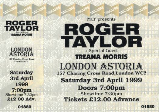 Ticket stub - Roger Taylor live at the Astoria Theatre, London, UK [03.04.1999]