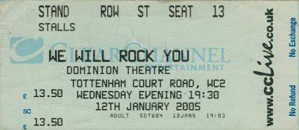 Ticket stub - Brian May + Roger Taylor live at the Dominion Theatre, London, UK (1000th performance of the WWRY musical) [12.01.2005]