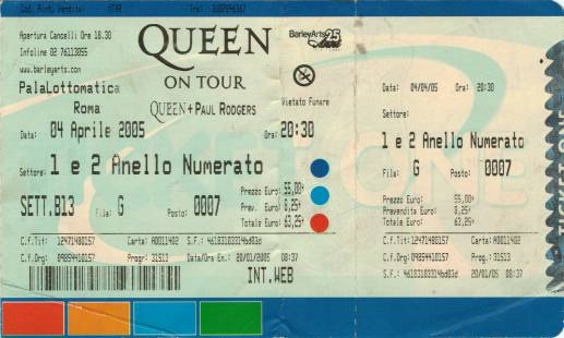 Ticket stub - Queen + Paul Rodgers live at the Palalottomatica, Rome, Italy [04.04.2005]