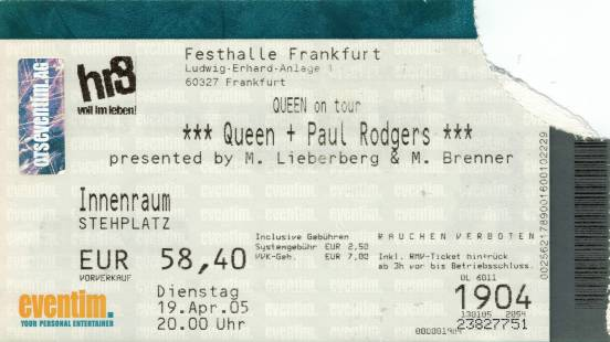 Ticket stub - Queen + Paul Rodgers live at the Festhalle, Frankfurt, Germany [19.04.2005]
