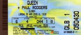 Ticket stub - Queen + Paul Rodgers live at the Globen, Stockholm, Sweden [30.04.2005]