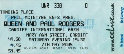 Ticket stub - Queen + Paul Rodgers live at the International, Cardiff, UK [07.05.2005]