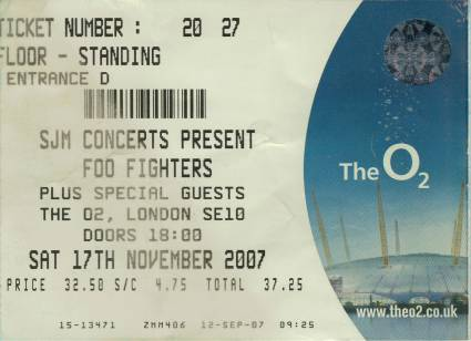 Ticket stub - Brian May + Roger Taylor live at the O2 Arena, London, UK (with Foo Fighters) [17.11.2007]