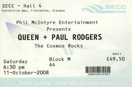 Ticket stub - Queen + Paul Rodgers live at the SECC, Glasgow, UK [11.10.2008]
