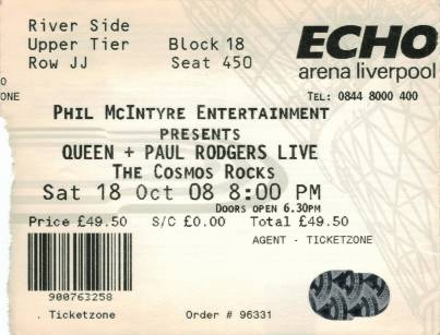 Ticket stub - Queen + Paul Rodgers live at the Echo Arena, Liverpool, UK [18.10.2008]
