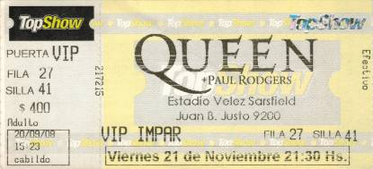 Ticket stub - Queen + Paul Rodgers live at the Estadio Velez Sarsfield, Buenos Aires, Argentina [21.11.2008]