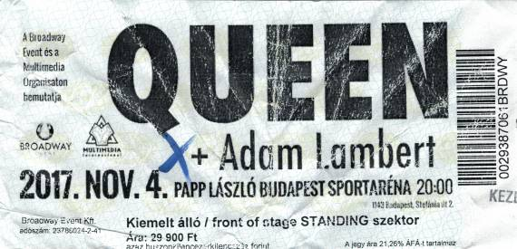 Ticket stub - Queen + Adam Lambert live at the Sportarena, Budapest, Hungary [04.11.2017]